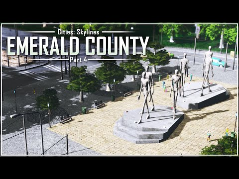 Cities: Skylines - Emerald County | Part 4