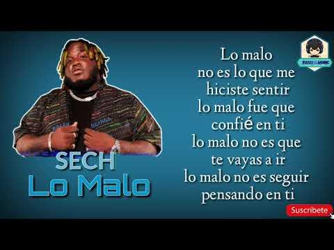 Sech - Lo Malo [LETRA]
