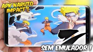 TOPPEN ! NARUTO IMPACT SEM EMULADOR !! EM APK (GAMEPLAY + DOWNLOAD)