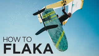 Wing Foil : How to Flaka [hydrofoil tutorial]