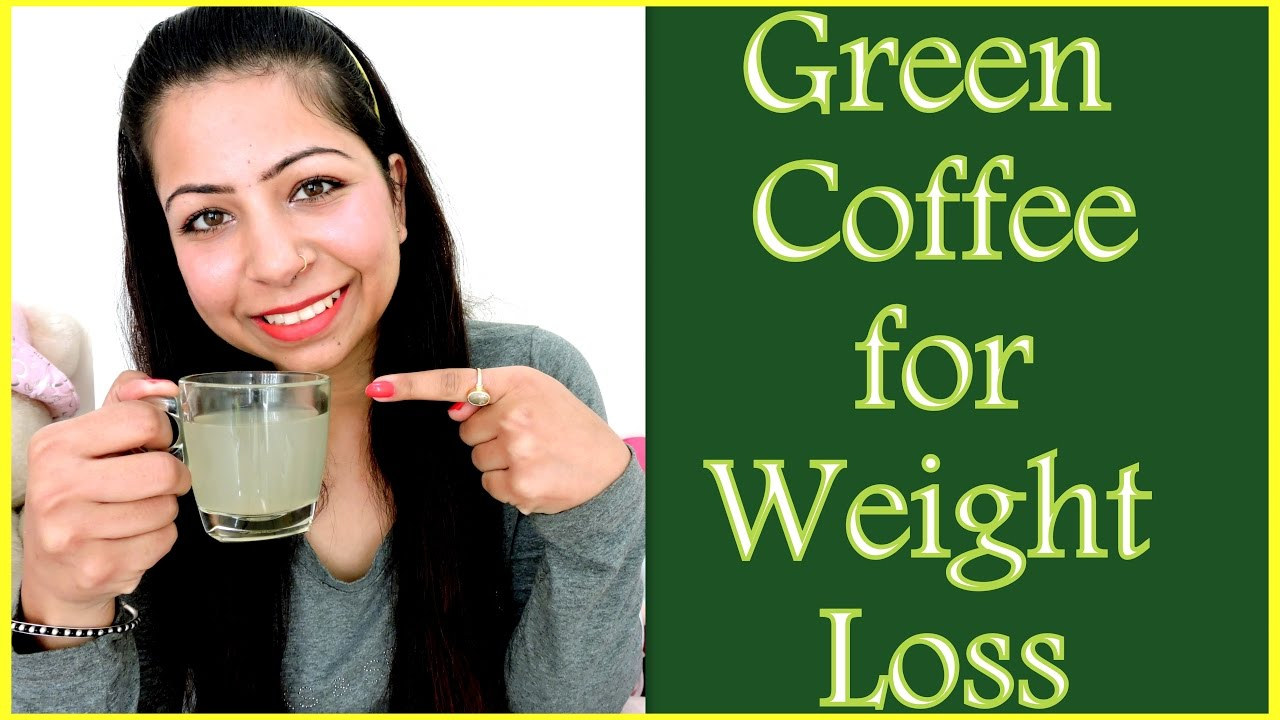 Green Coffee For Weight Loss How To Make Green Coffee To Lose