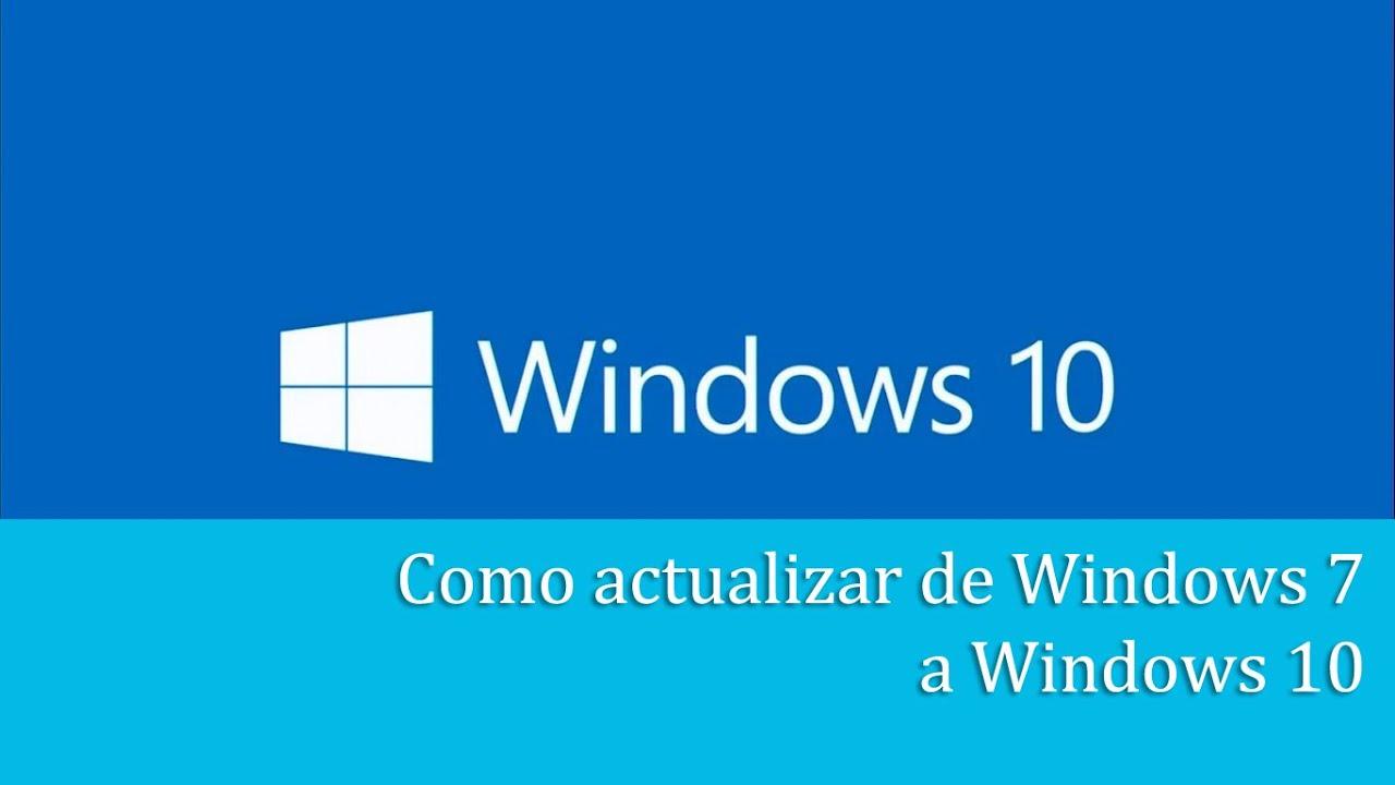 Como Actualizar a Windows 10 en español desde Windows 7: Descarga ...