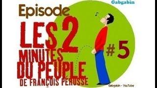 Les Deux Minutes du Peuple - Partie 5