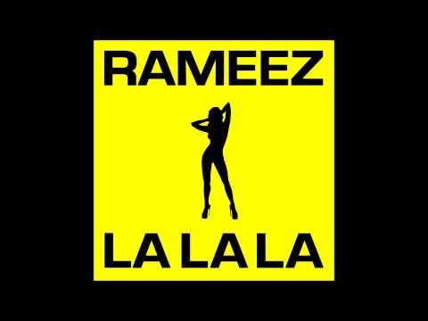 RAMEEZ -  La La La Original Radio Edit