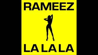 RAMEEZ La La La Original Radio Edit HQ