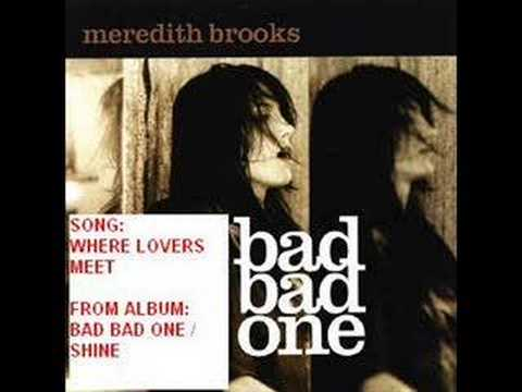 Download Meredith Brooks - Where lovers Meet