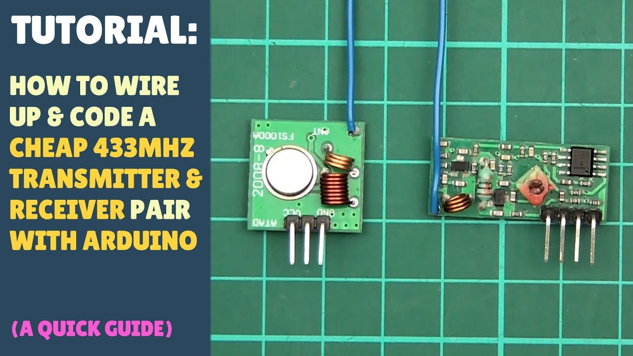 TUTORIAL: How to set up wireless RF (433Mhz) Transmitter Receiver Module -  Arduino Quick Simple