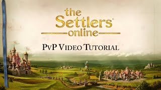 The Settlers Online - PvP Video Tutorial [INT]