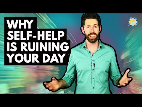 The Trouble With Self Help and Positive Thinking