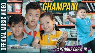 GHAMPANI  Cartoonz Crew JR  Phurba Tamang  Music VIdeo 2019