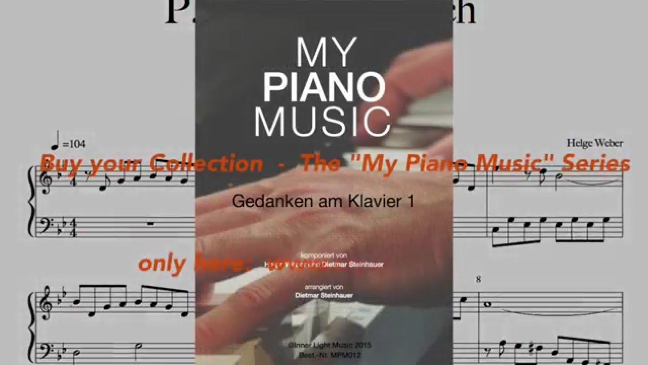 Gedanken am klavier youtube for Dietmar steinhauer
