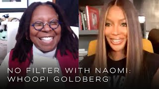 Whoopi Goldberg on Being Human and the Great Robin Williams  | No Filter with Naomi Campbell