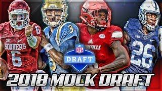 Who Goes #1?   2018 NFL Mock Draft   Way Too Early Mock Draft 1