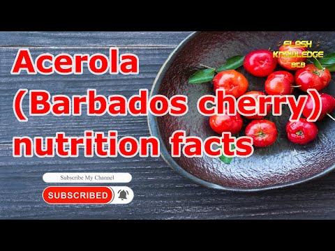 Acerola (Barbados cherry) nutrition facts ( Flash Knowledge BTB )