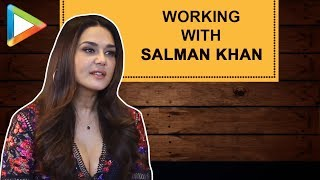 "Preity Zinta: ""Its always a PLEASURE to work with Salman Khan"" 