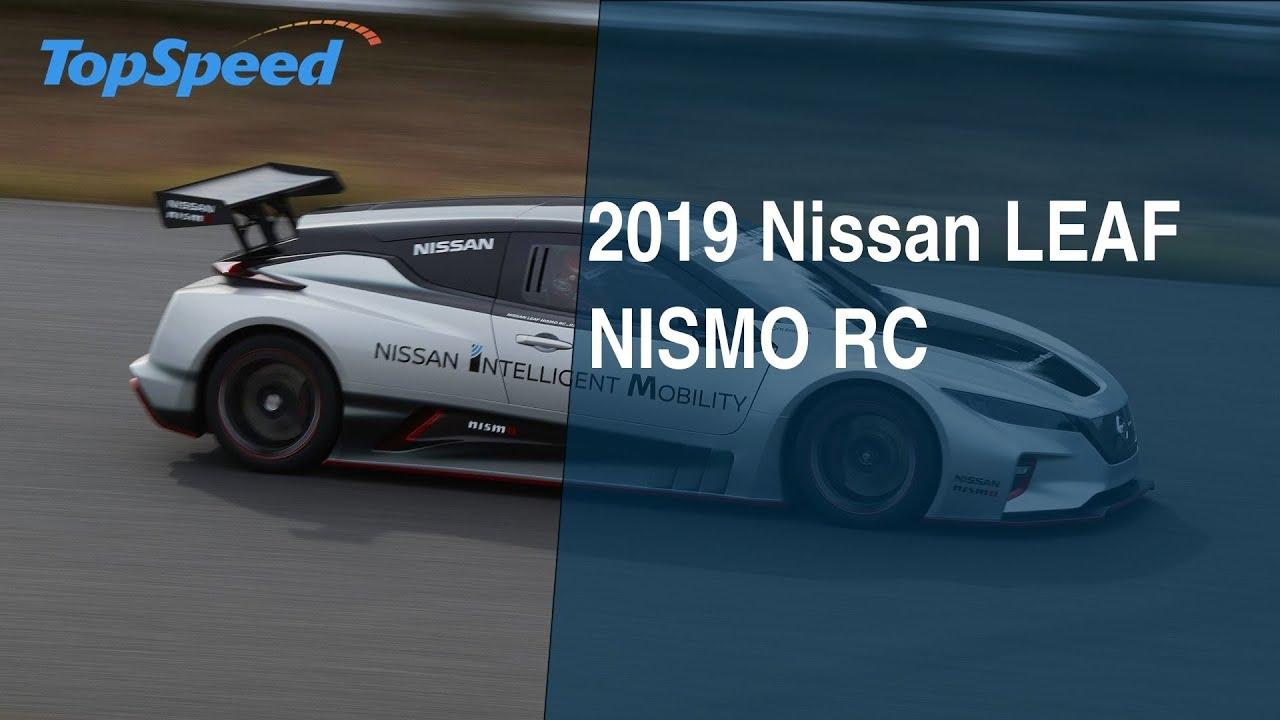 2019 Nissan Leaf Nismo Rc Youtube