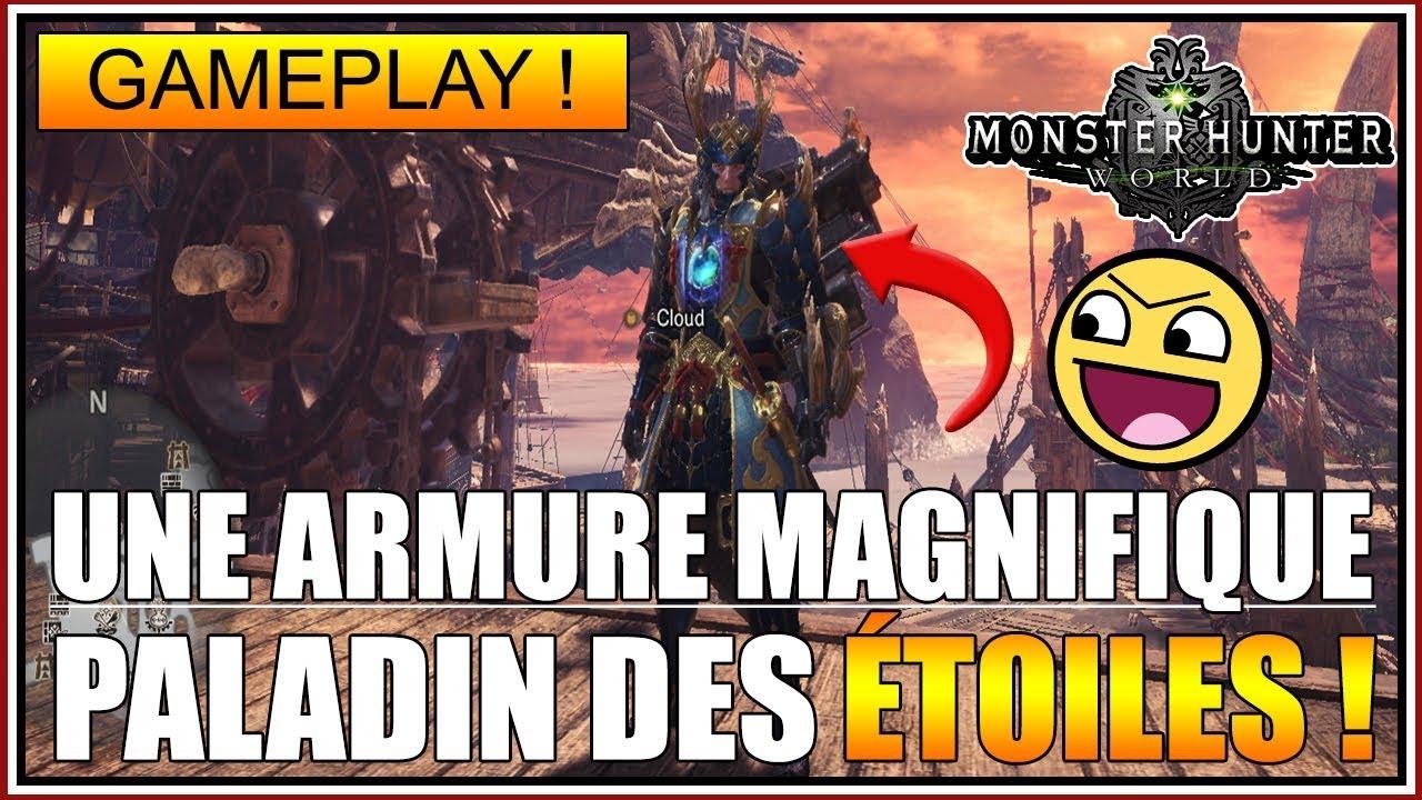 GAMEPLAY - L'ARMURE MAGNIFIQUE DES PALADINS DES ÉTOILES !???????????? - MONSTER HUNTER WORLD - FR