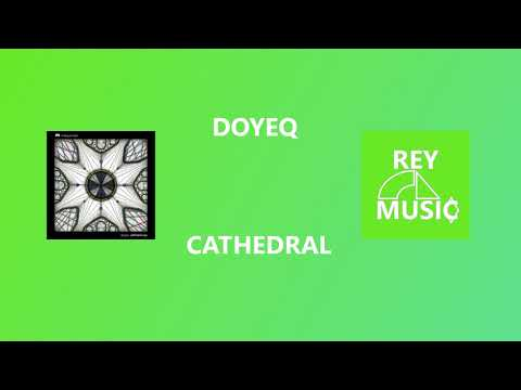 Doyeq - Cathedral