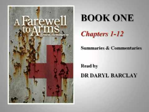 A Farewell to Arms, Book 1 - Commentary read by Dr Daryl Barclay