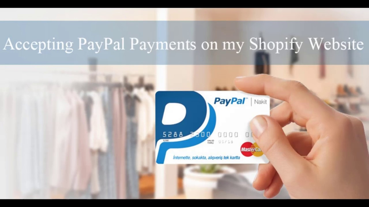 Step by Step Integration of PayPal with Shopify