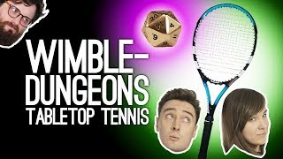 Wimbledungeons: Tabletop Tennis 🎾🎲- CLIFF RICHARD IS CANONICALLY UNCONSCIOUS