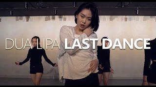 DUA LIPA - LAST DANCE / Choreography . HANNA