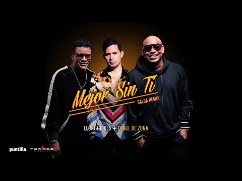 Leoni Torres + Gente de Zona  - Mejor Sin Ti (Remix) | Lyric Video