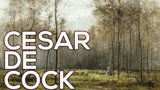 Cesar de Cock: A collection of 44 paintings (HD)