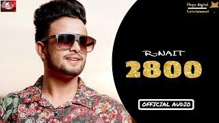 R Nait - 2800 | Full Audio | New Punjabi Song | Mp3 | 2016 |