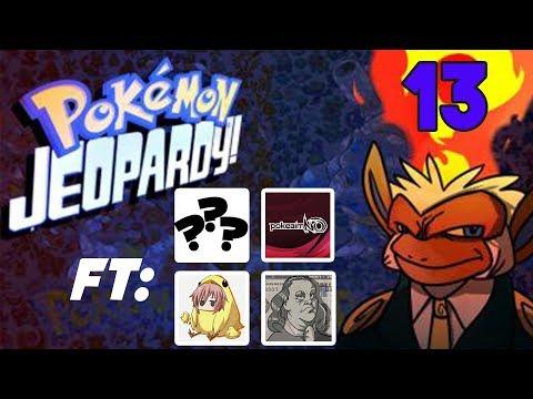 Pokemon Jeopardy #13 w/ chimpact Gator, PokeaimMD, TheMrMoet, SPECIAL GUEST!
