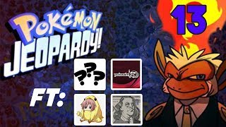Pokemon Jeopardy #13 w/ chimpact Gator, PokeaimMD, TheMrMoet, SPECIAL GUEST! 2017 Video