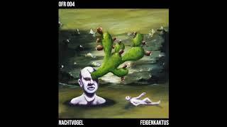 Nachtvogel - Genesis (Original Mix) OFR004