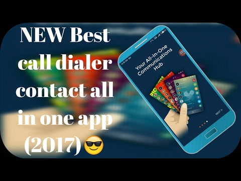 Best Call Dialer Contact All In One App In 2017 ! Best Dialer App For Android