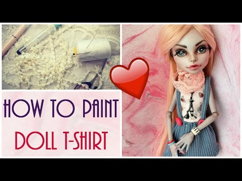 How To Paint Doll T Shirt Print Monster High Barbie DIY Easy Craft Tutorial Handmade Fashion Clothes