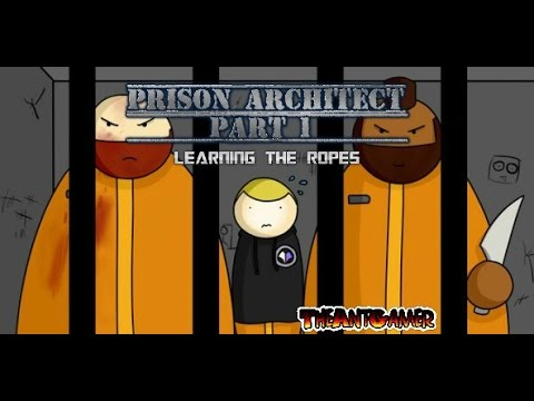 Prison Architect: Part 1 LEARNING THE ROPES