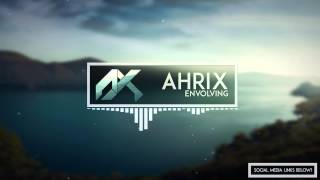 Repeat youtube video Ahrix - Evolving
