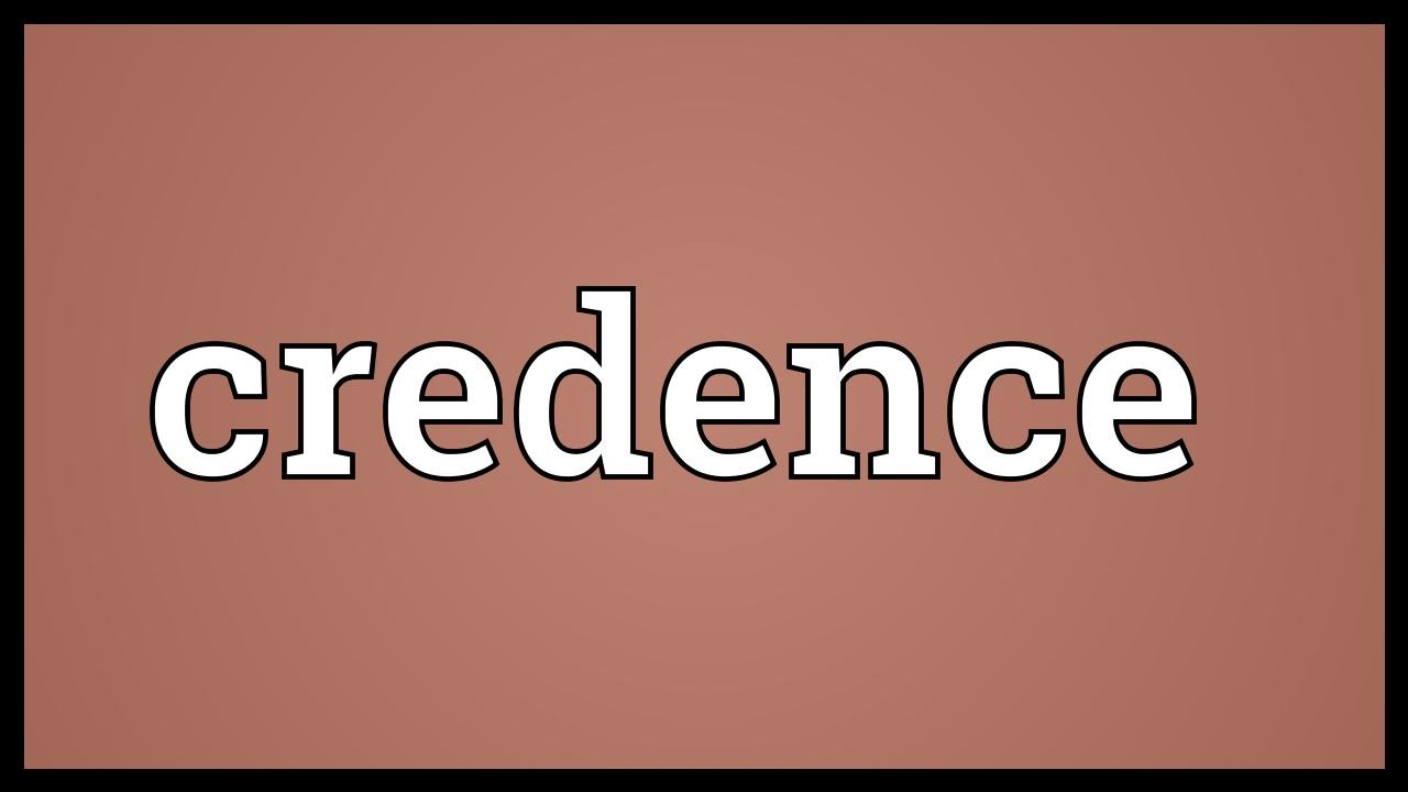 Credence meaning youtube - Credence definition ...