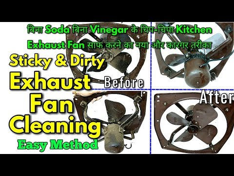 Sticky and Dirty Exhaust Fan Cleaning / How to Clean Greasy Kitchen Exhaust Fan - monikazz kitchen
