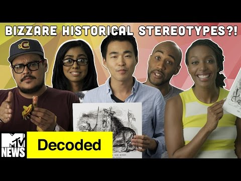 5 Bizarre Historical Ethnic Stereotypes | Decoded | MTV News