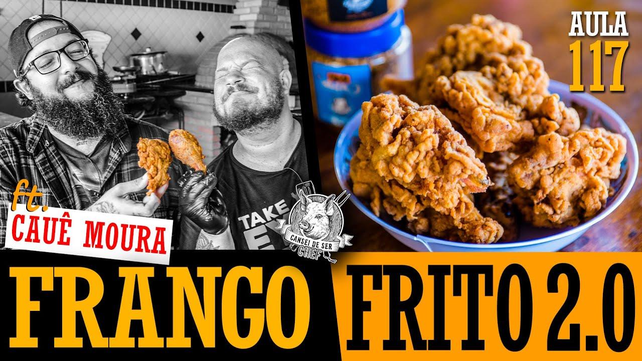 Frango Frito Profissional feat. Cauê Moura (Segredos do mercado) / Cansei de Ser Chef
