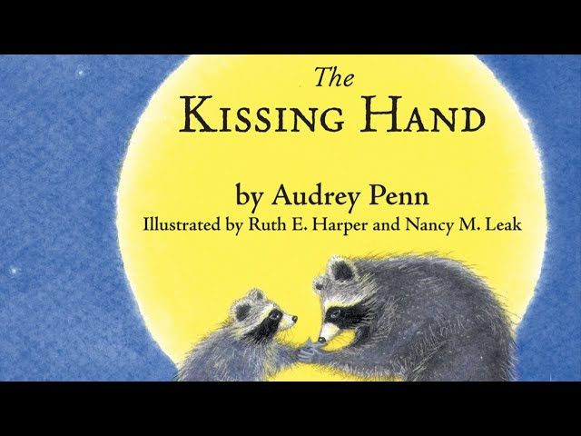 Story Time: The Kissing Hand // NYC Early Learning Company, Inc.