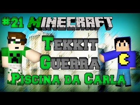 Minecraft Tekkit: Parte 21 - Piscina da Carla!