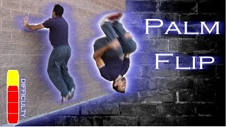 How To PALM FLIP - Wall Trick Tutorial