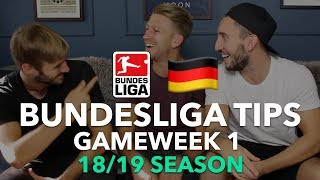 Bundesliga Tips - Gameweek 1 - 2018/2019