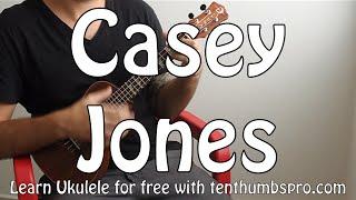 Casey Jones - Grateful Dead - Ukulele Easy Song Tutorial w/tabs