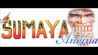 Sumaya Andina - Yo Regresaré (Ritmo Salay)