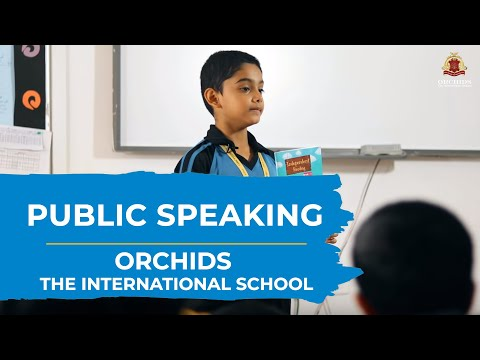 Public Speaking | ORCHIDS The International School