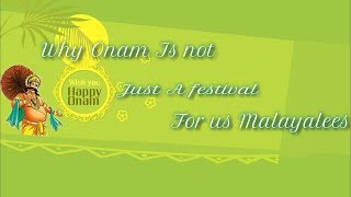 Why onam is not just a festival for us malayalees