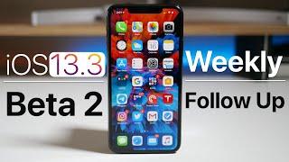 iOS 13.3 Beta 2 - Follow Up