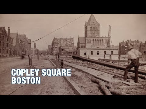 The Boston History Project: Copley Square with Anthony Sammarco